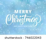merry christmas and happy new... | Shutterstock .eps vector #746022043