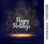 happy holidays seasonal... | Shutterstock .eps vector #746053288
