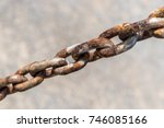steel chain  rusty chains. | Shutterstock . vector #746085166