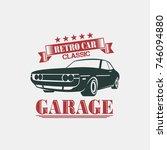 classic retro car badge logo... | Shutterstock .eps vector #746094880