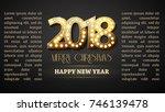 greeting banner the 2018 new... | Shutterstock .eps vector #746139478
