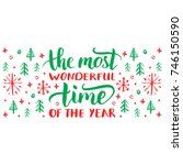 the most wonderful time of the... | Shutterstock .eps vector #746150590