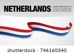 flag of netherlands  vector... | Shutterstock .eps vector #746160340
