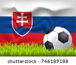slovakia flag and soccer ball   Shutterstock .eps vector #746189188
