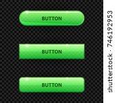 green transparent buttons for...   Shutterstock .eps vector #746192953