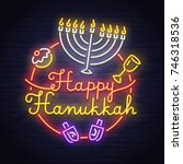 happy hanukkah neon sign. neon... | Shutterstock .eps vector #746318536
