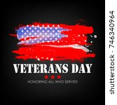 veterans day with usa flag...   Shutterstock .eps vector #746340964