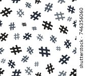hashtag icon seamless pattern.... | Shutterstock .eps vector #746356060