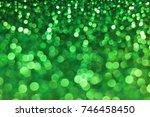 green bokeh abstract background | Shutterstock . vector #746458450