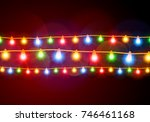 christmas lights  colorful... | Shutterstock .eps vector #746461168