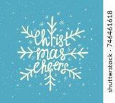 christmas cheers lettering.... | Shutterstock .eps vector #746461618