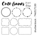 9 hand drawn frames  vector | Shutterstock .eps vector #746517130