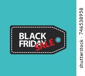 flat black friday price tag... | Shutterstock .eps vector #746538958