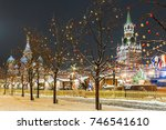 christmas in moscow. festively... | Shutterstock . vector #746541610