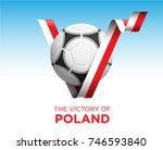 soccer ball with victory poland ...   Shutterstock .eps vector #746593840