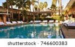 hollywood roosevelt hotel pool  ... | Shutterstock . vector #746600383