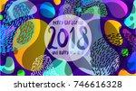 2018 happy new year liquid... | Shutterstock .eps vector #746616328