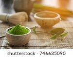 matcha. organic green matcha... | Shutterstock . vector #746635090