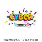 pop art cyber monday comic book ...   Shutterstock .eps vector #746644150
