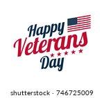 calligraphic text for veterans... | Shutterstock .eps vector #746725009