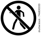 no crossing sign black and... | Shutterstock .eps vector #746830333