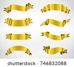 gold ribbon banner set.vector... | Shutterstock .eps vector #746832088