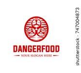 danger food logo template | Shutterstock .eps vector #747004873