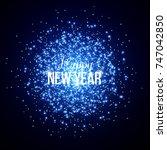 new year fireworks. vector... | Shutterstock .eps vector #747042850