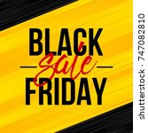 abstract vector black friday... | Shutterstock .eps vector #747082810
