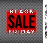 abstract vector black friday... | Shutterstock .eps vector #747082828