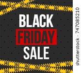 abstract vector black friday... | Shutterstock .eps vector #747085210