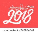 happy new year 2018. greeting... | Shutterstock .eps vector #747086044