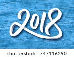 happy new year 2018. paper 3d... | Shutterstock .eps vector #747116290