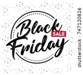 black friday sale inscription...   Shutterstock .eps vector #747120826