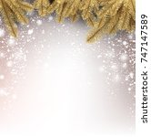 winter new year background with ... | Shutterstock .eps vector #747147589