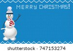 knit xmas template with snowman....   Shutterstock .eps vector #747153274