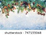 festive fir blue branches... | Shutterstock . vector #747155068