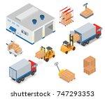 loading or unloading a truck in ... | Shutterstock . vector #747293353