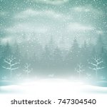 snowfall in the winter forest... | Shutterstock .eps vector #747304540