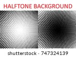 set of halftone pattern texture.... | Shutterstock .eps vector #747324139