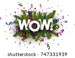 wow background with spruce... | Shutterstock .eps vector #747331939