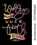 hand lettering worry ends when... | Shutterstock .eps vector #747340660