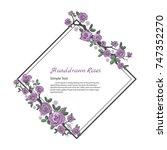 flower frame of rose. drawing... | Shutterstock .eps vector #747352270
