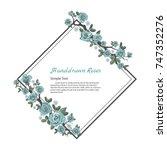 flower frame of rose. drawing... | Shutterstock .eps vector #747352276