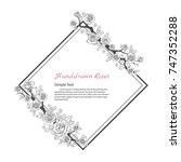 flower frame of rose. drawing... | Shutterstock .eps vector #747352288