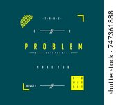 problem urban typography t... | Shutterstock .eps vector #747361888