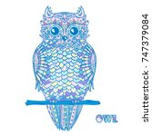 owl. design zentangle. detailed ... | Shutterstock . vector #747379084