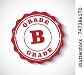 grade b sign stamp | Shutterstock .eps vector #747386170