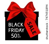 black friday gift with sale tag.... | Shutterstock .eps vector #747451894