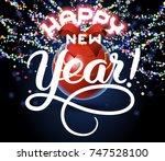 happy new year lettering... | Shutterstock . vector #747528100
